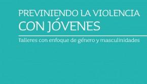 2011 Manual Previniendo la Violencia con Jóvenes EME CulturaSalud SENAME_Page_001