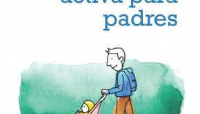 Guia Paternidad Activa HdC UNICEF CulturaSalud EME 2014