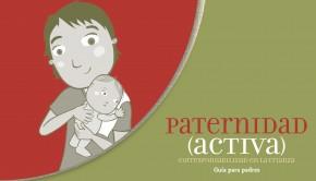 2014 Guia de Paternidad Activa para Padres ChCC UNICEF CulturaSalud_Page_01